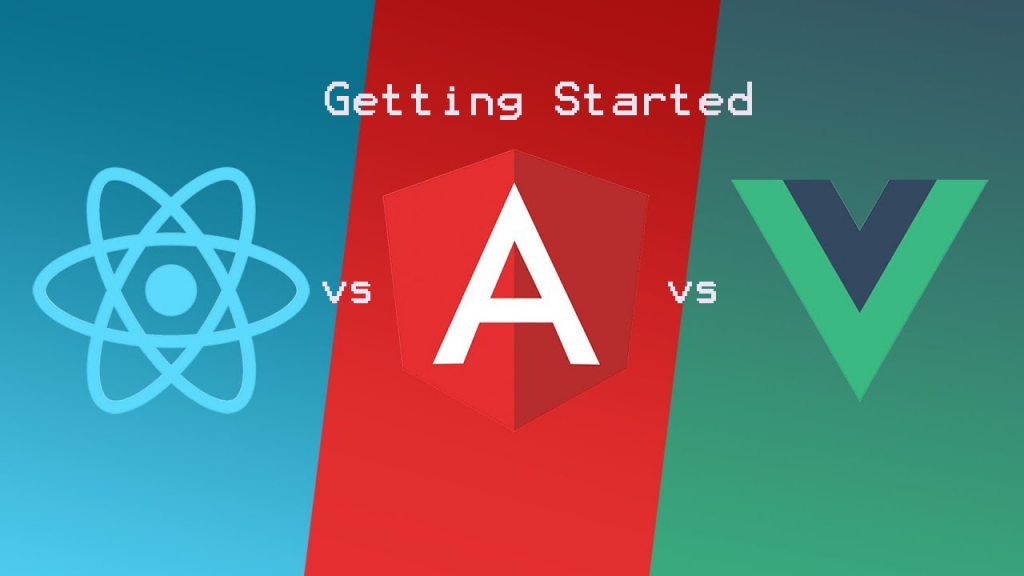 Getting Started With: Angular vs React vs Vue